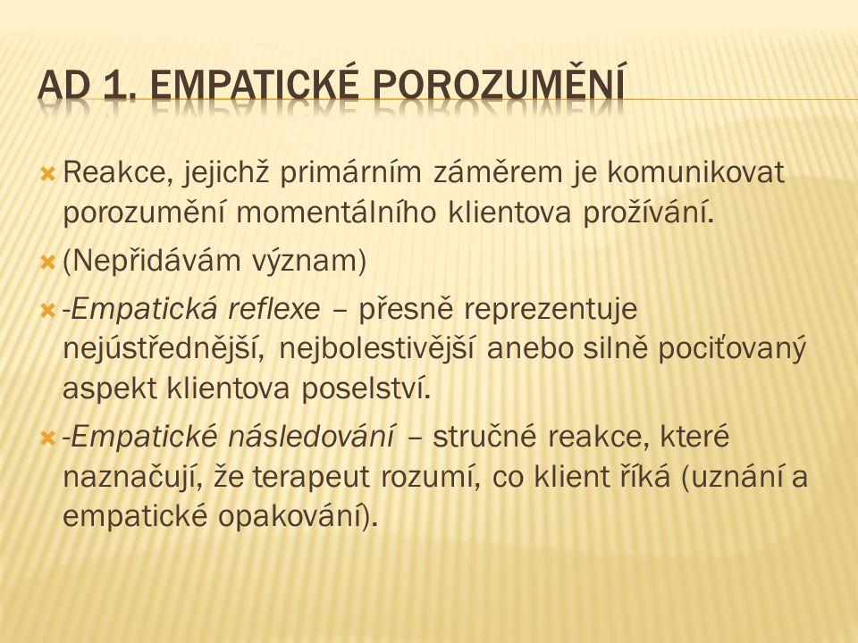 Ad 1. Empatické porozumění