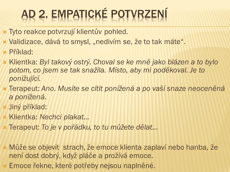 Ad 2. Empatické potvrzení