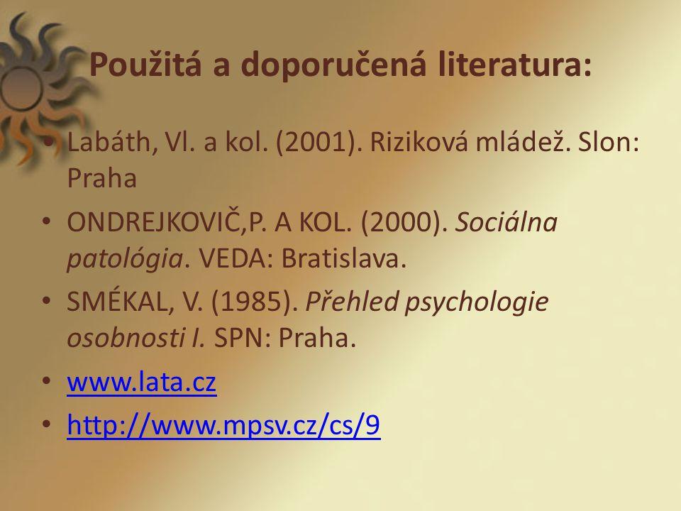 Použitá a doporučená literatura:
