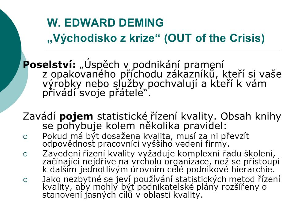 "W. EDWARD DEMING ""Východisko z krize (OUT of the Crisis)"