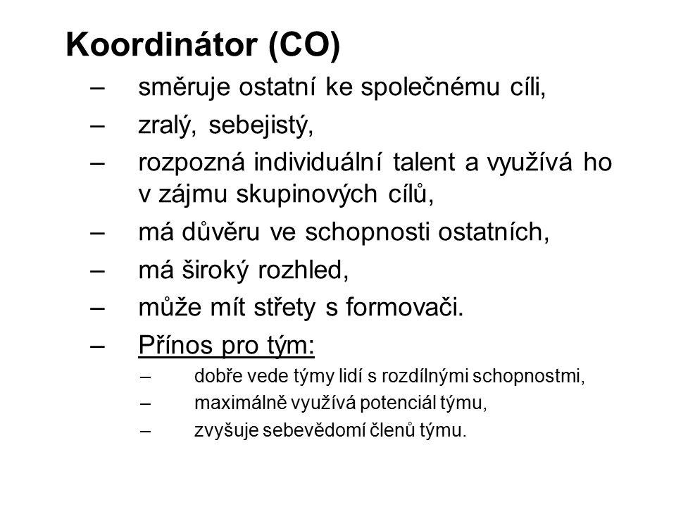 Koordinátor (CO) směruje ostatní ke společnému cíli, zralý, sebejistý,