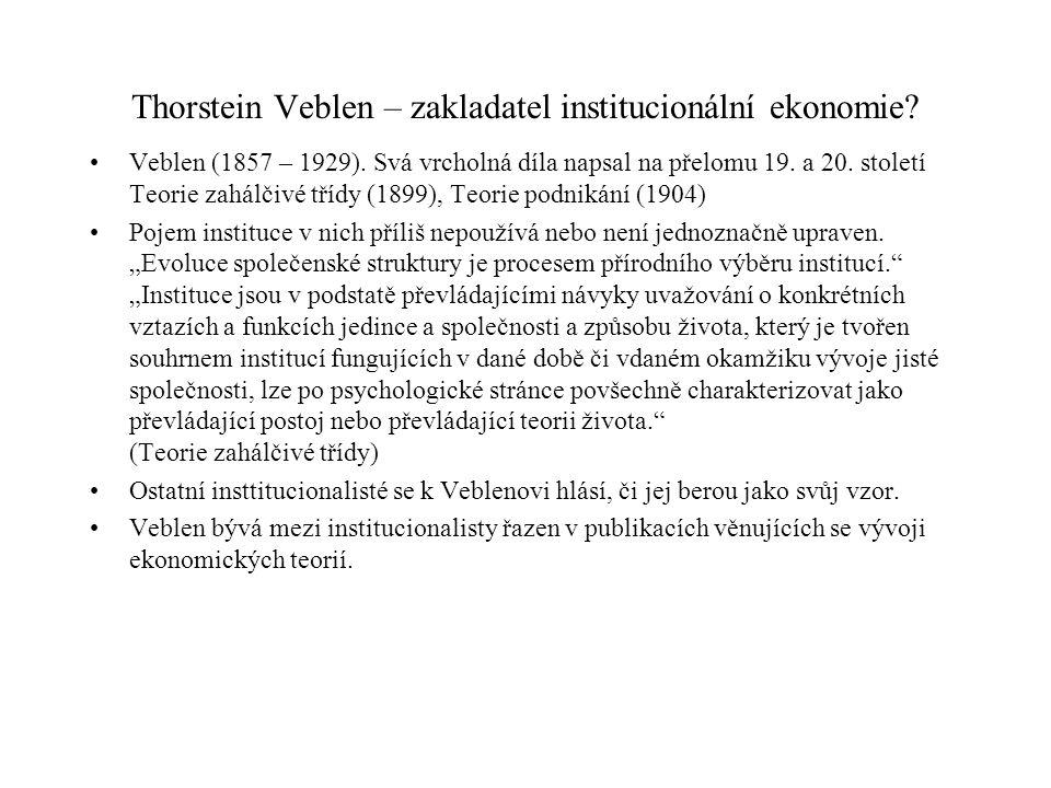 Thorstein Veblen – zakladatel institucionální ekonomie