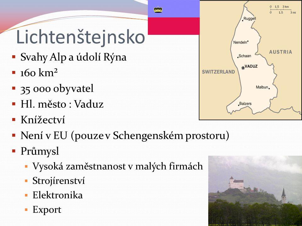 Lichtenštejnsko Svahy Alp a údolí Rýna 160 km² 35 000 obyvatel