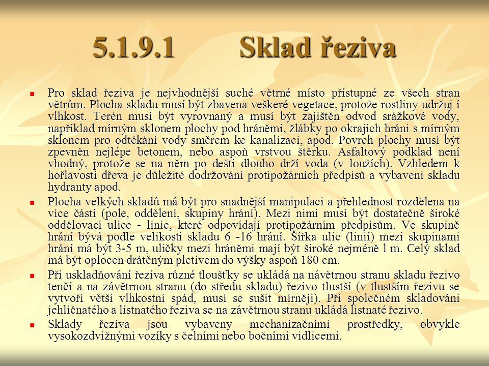 5.1.9.1 Sklad řeziva