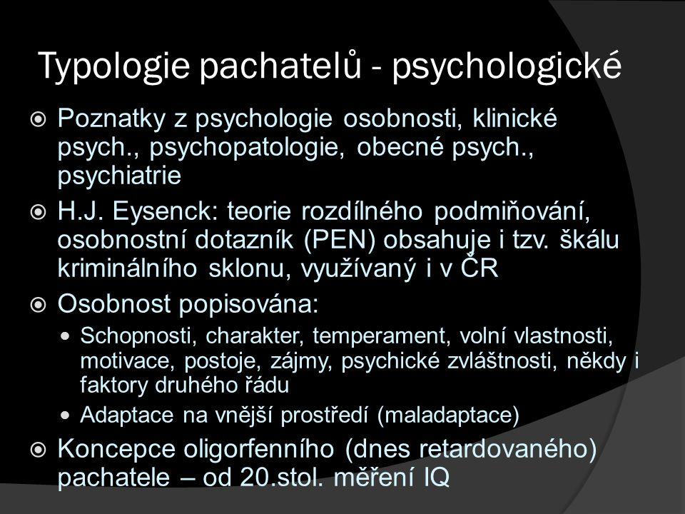 Typologie pachatelů - psychologické