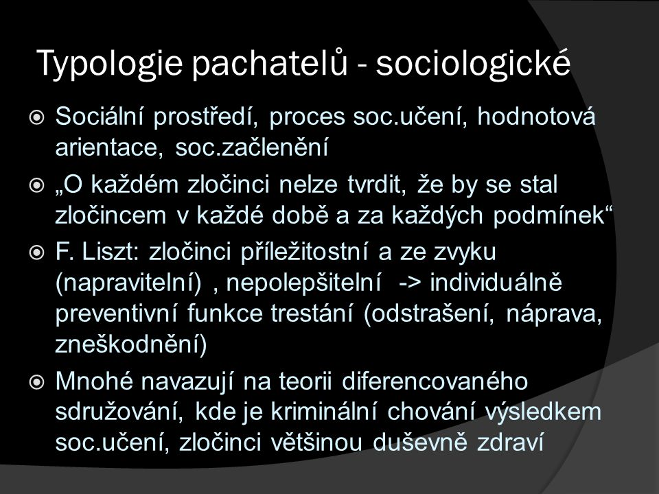 Typologie pachatelů - sociologické