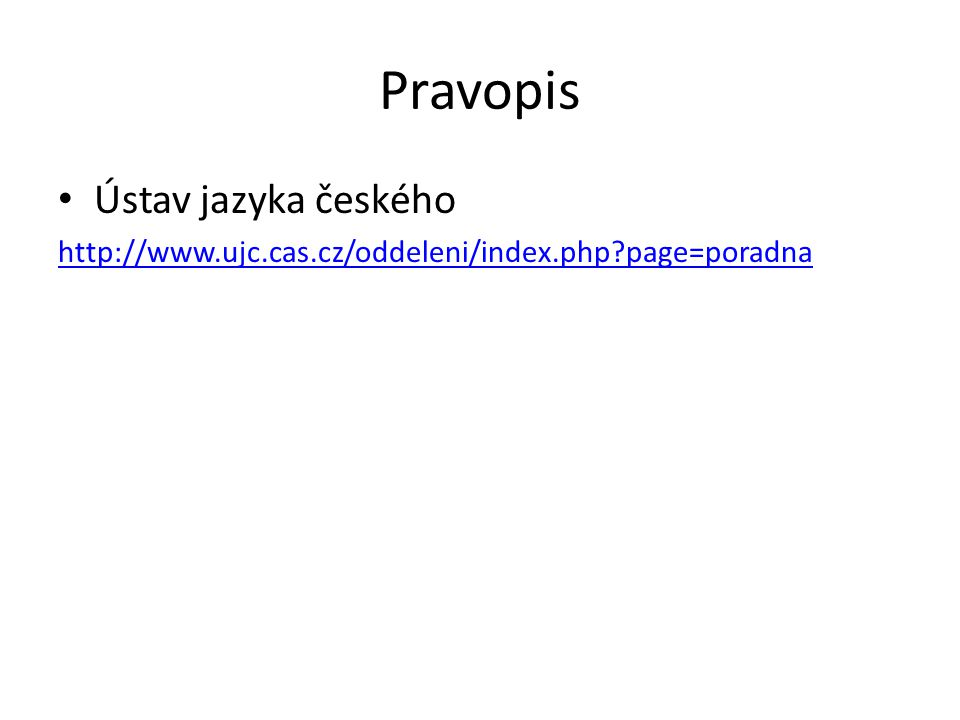 Pravopis Ústav jazyka českého