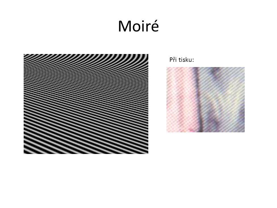 Moiré Při tisku: