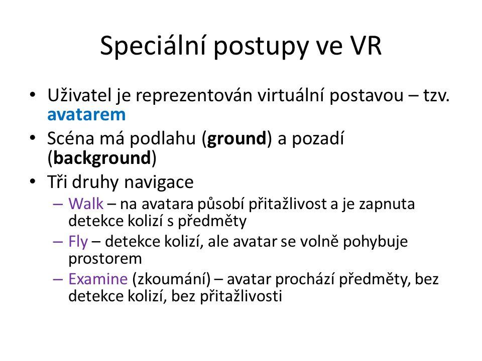 Speciální postupy ve VR