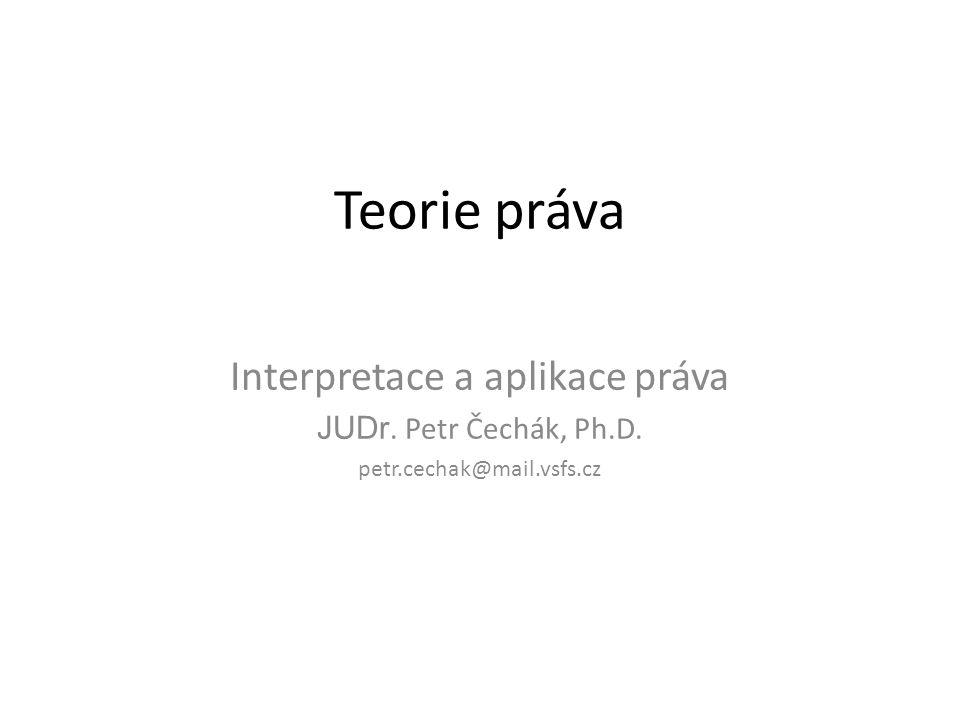 Interpretace a aplikace práva