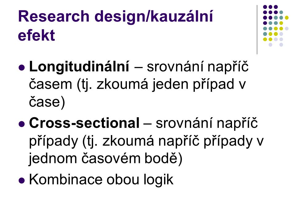 Research design/kauzální efekt