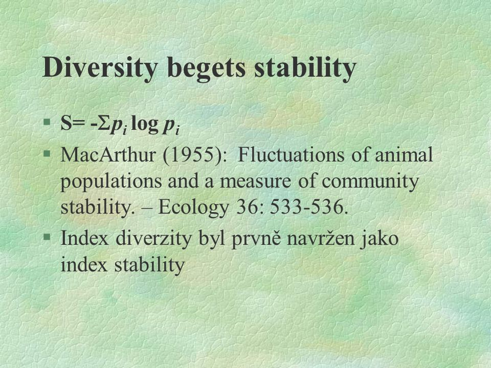Diversity begets stability