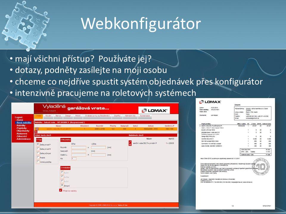 Webkonfigurátor mají všichni přístup Používáte jej