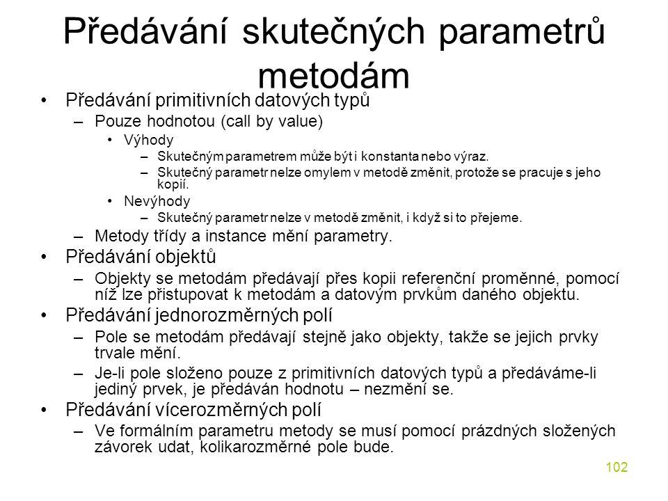 Předávání skutečných parametrů metodám