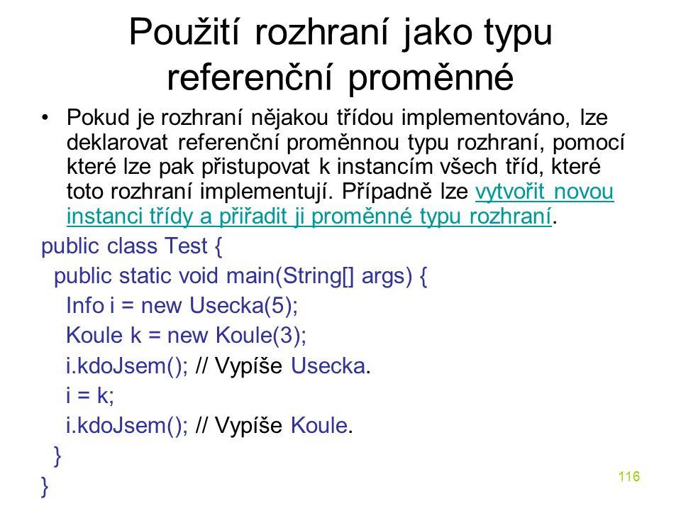 Použití rozhraní jako typu referenční proměnné