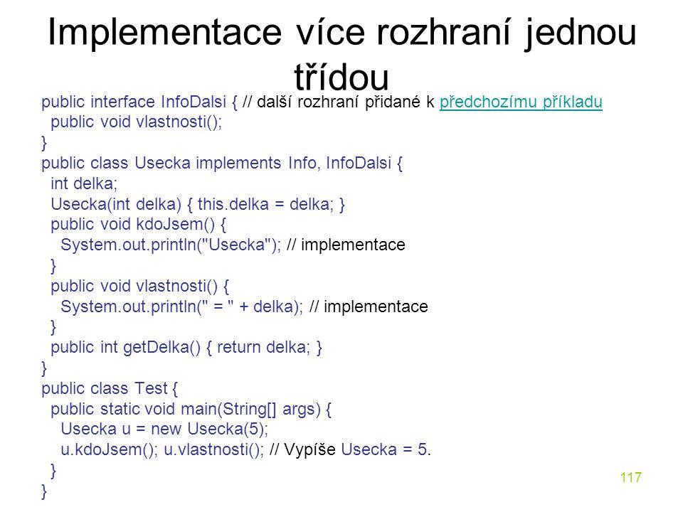 Implementace více rozhraní jednou třídou