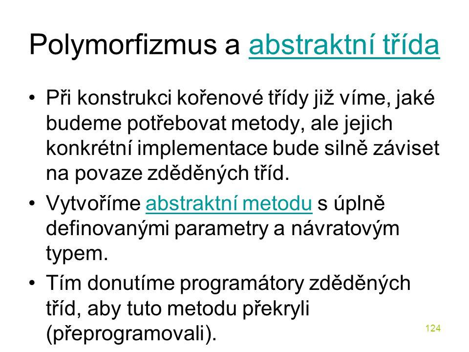 Polymorfizmus a abstraktní třída