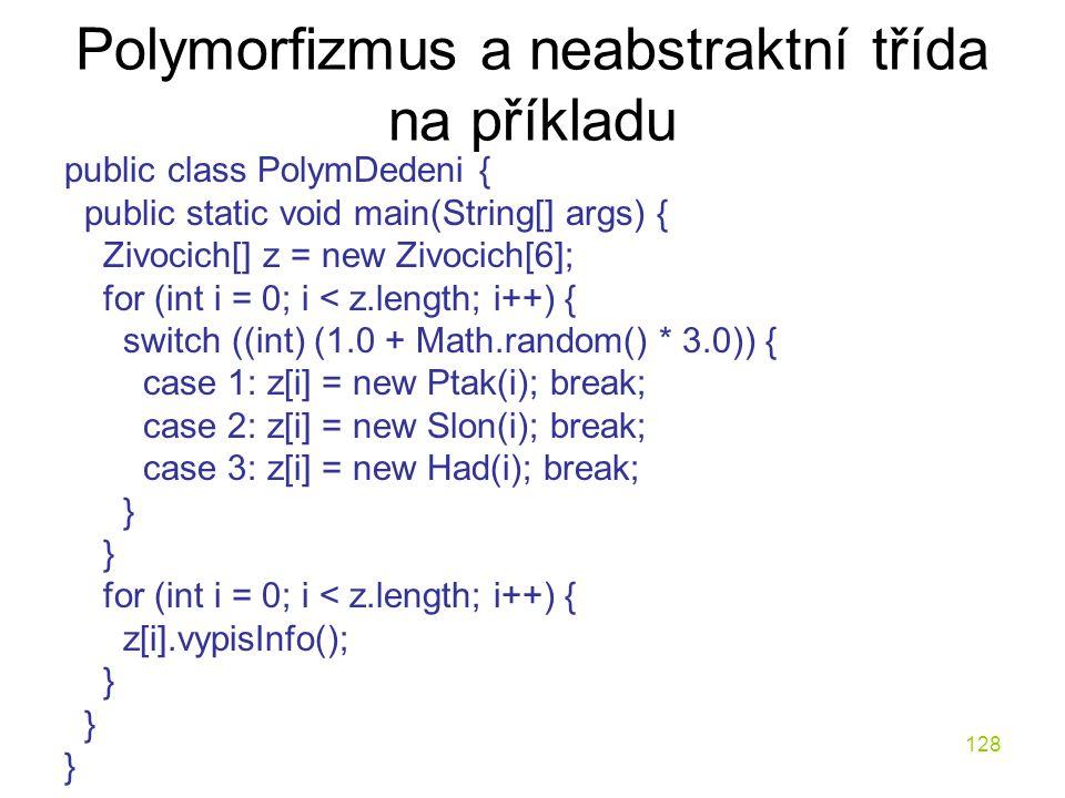 Polymorfizmus a neabstraktní třída na příkladu