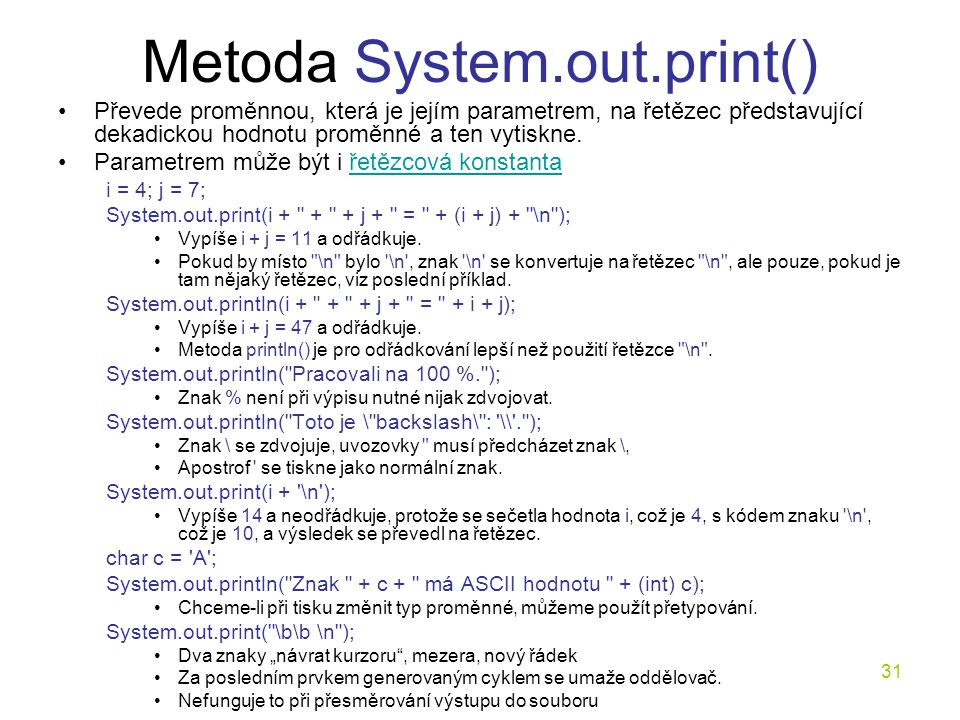 Metoda System.out.print()