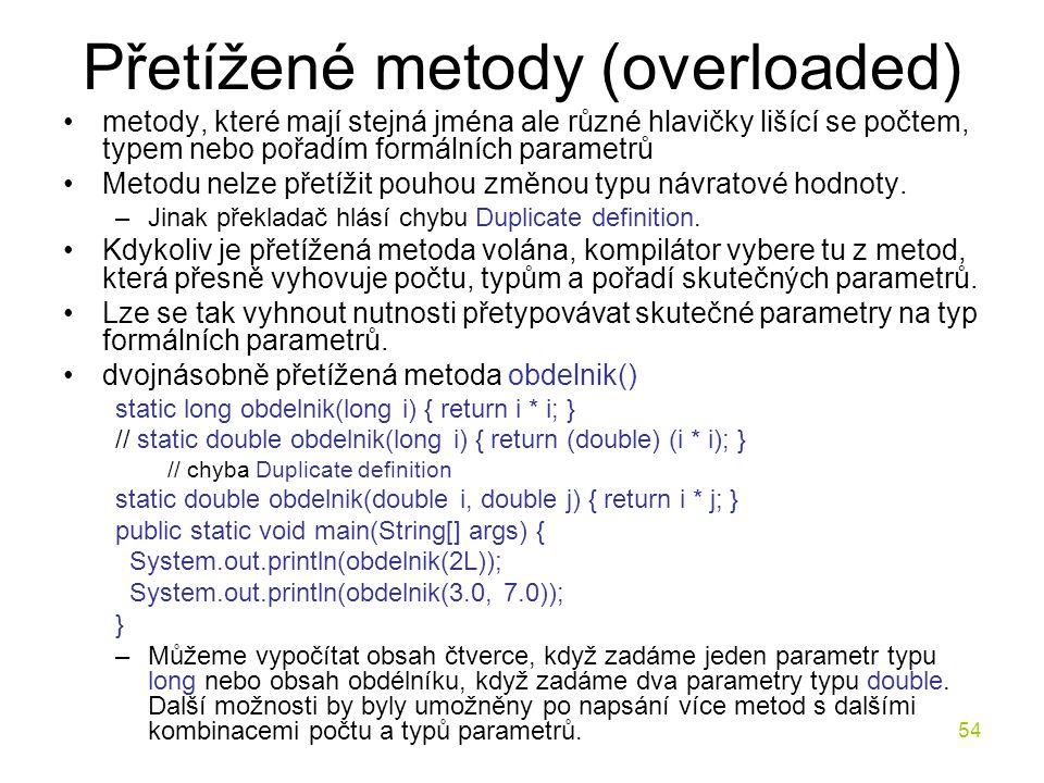 Přetížené metody (overloaded)