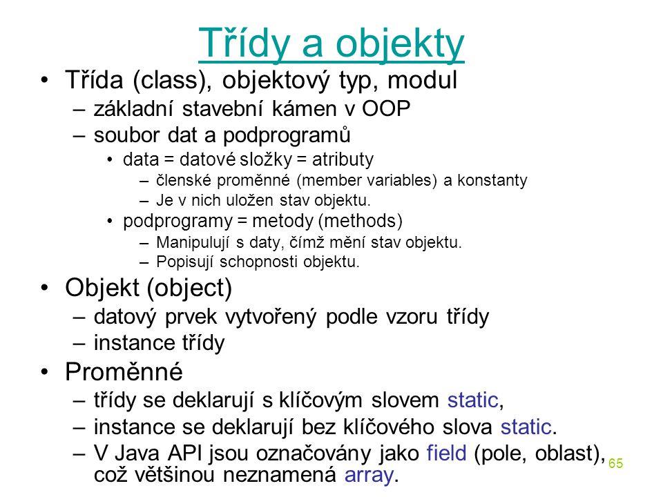 Třídy a objekty Třída (class), objektový typ, modul Objekt (object)