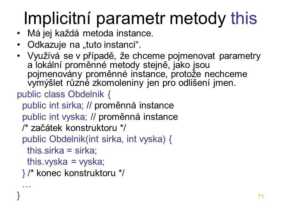 Implicitní parametr metody this