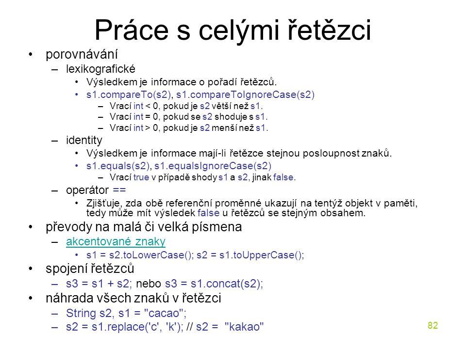 Práce s celými řetězci porovnávání převody na malá či velká písmena