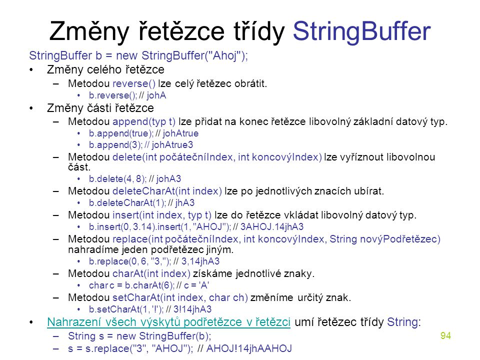Změny řetězce třídy StringBuffer