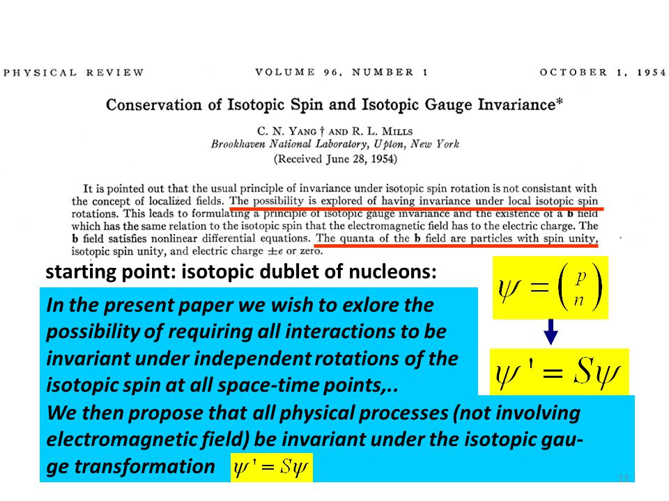 starting point: isotopic dublet of nucleons: