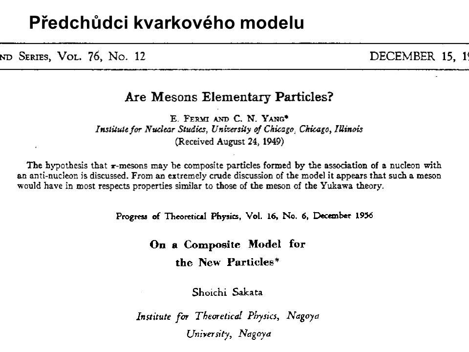 Předchůdci kvarkového modelu