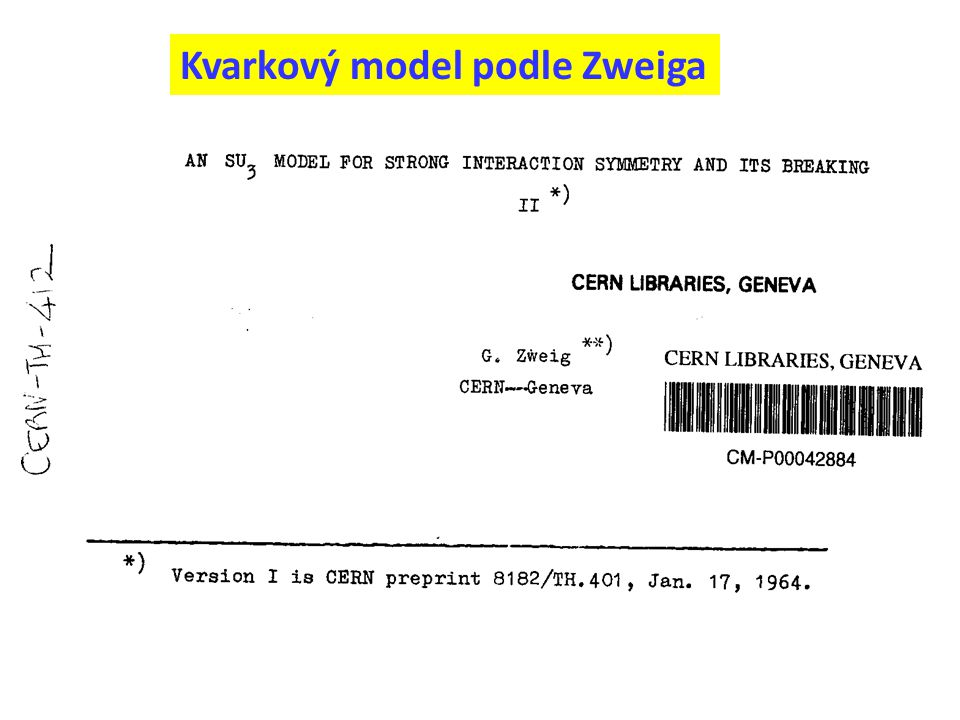 Kvarkový model podle Zweiga