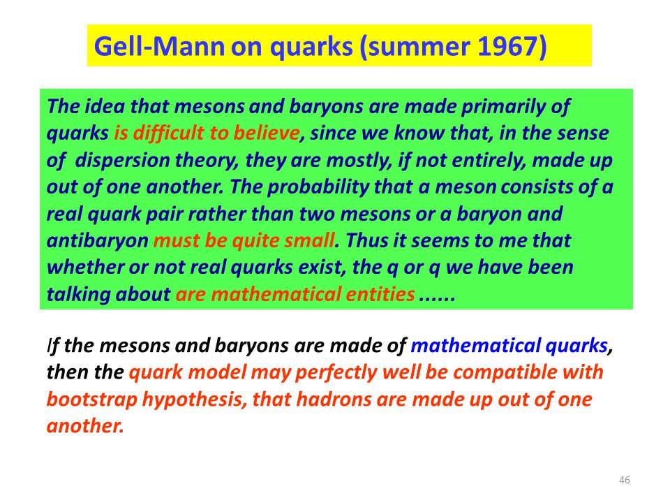 Gell-Mann on quarks (summer 1967)