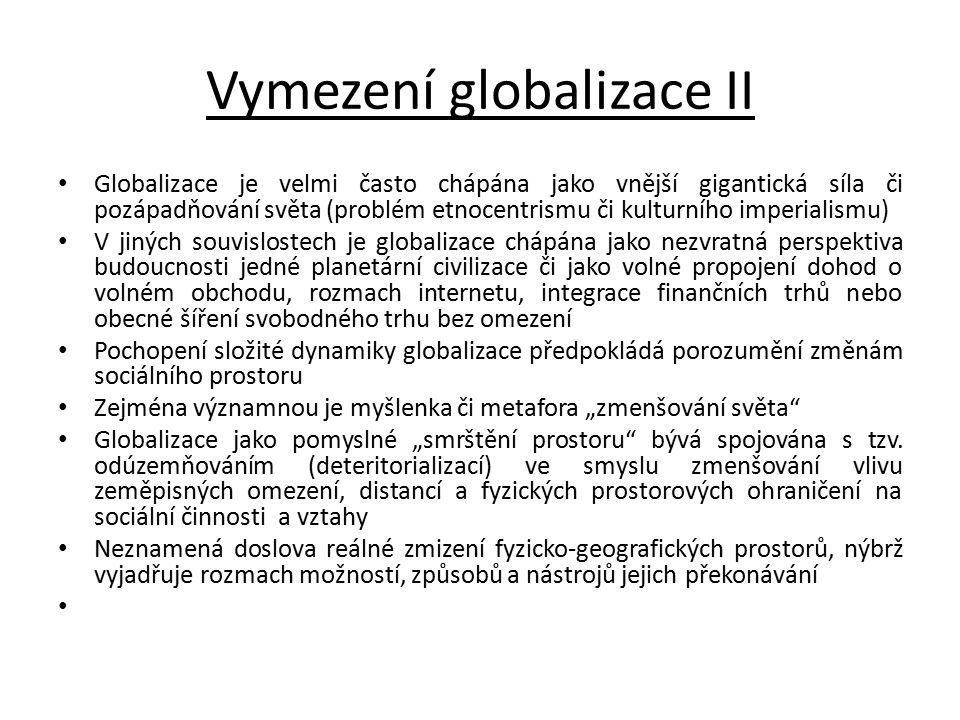 Vymezení globalizace II