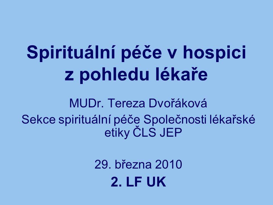 Spirituální péče v hospici z pohledu lékaře