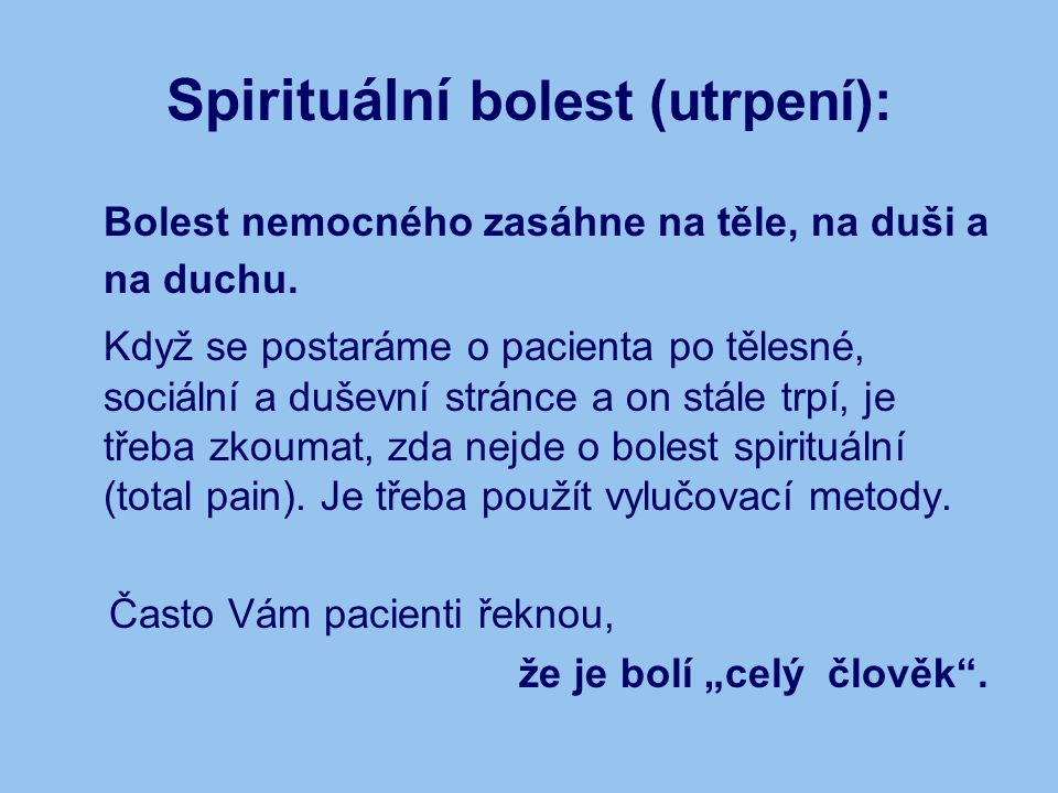 Spirituální bolest (utrpení):