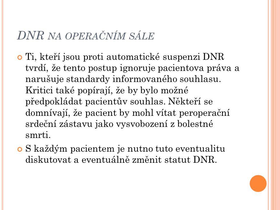 DNR na operačním sále