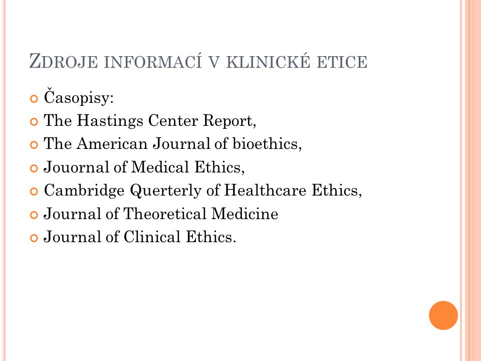Zdroje informací v klinické etice