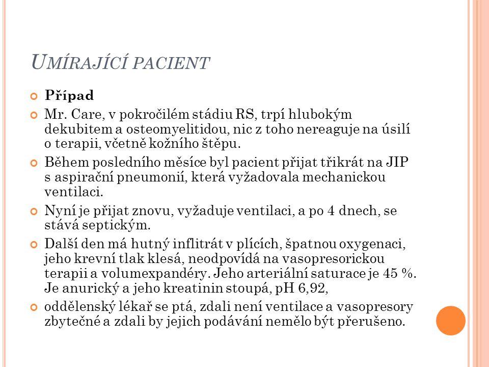 Umírající pacient Případ