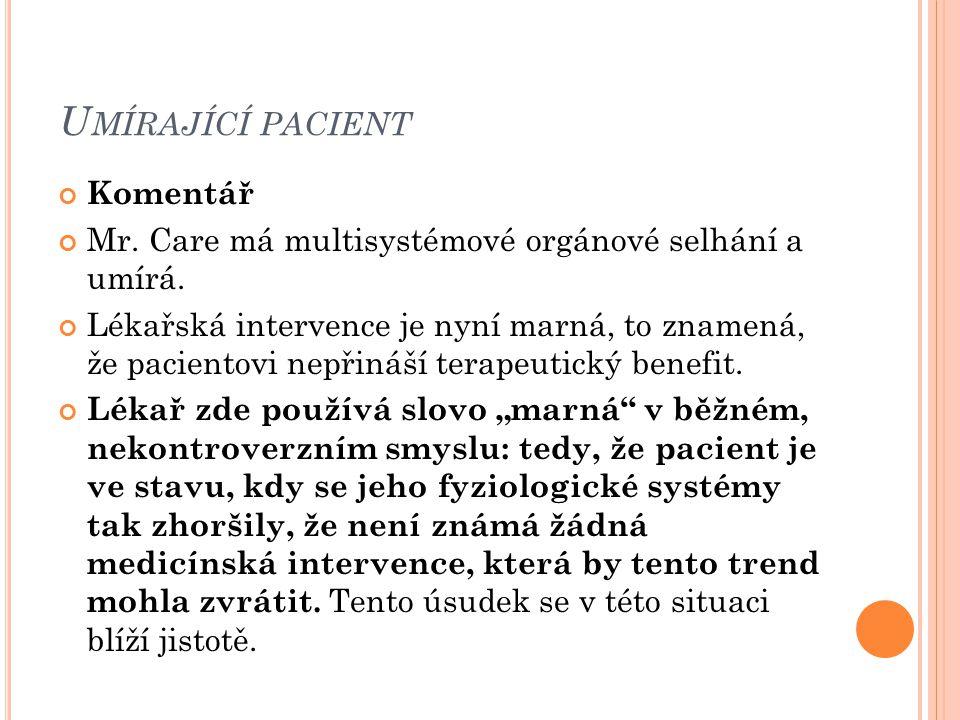 Umírající pacient Komentář
