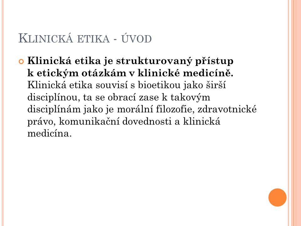 Klinická etika - úvod