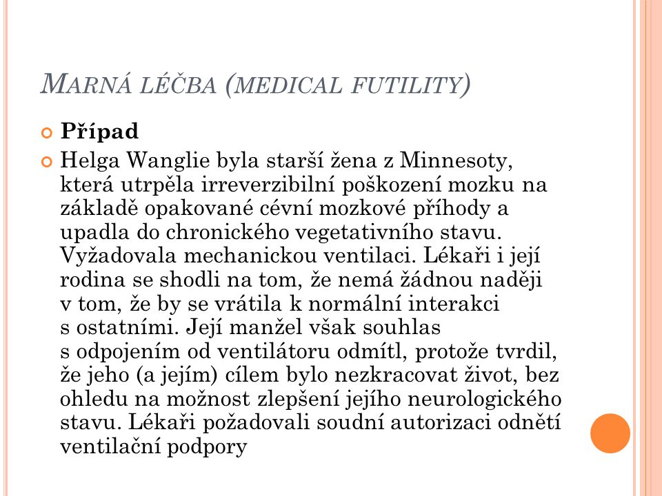 Marná léčba (medical futility)