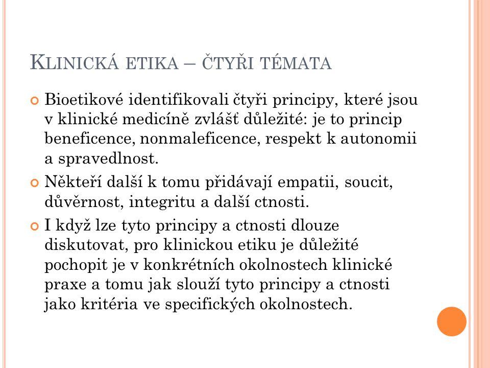 Klinická etika – čtyři témata