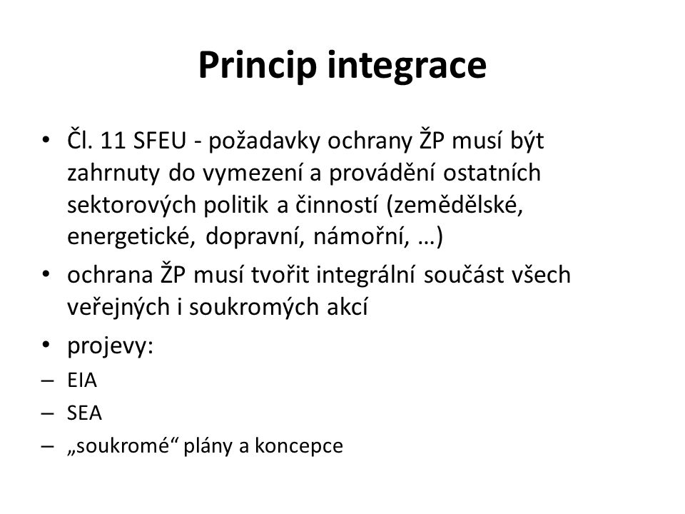 Princip integrace