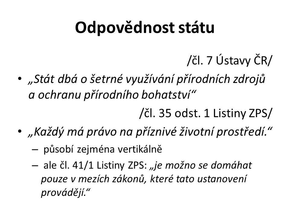 Odpovědnost státu /čl. 7 Ústavy ČR/