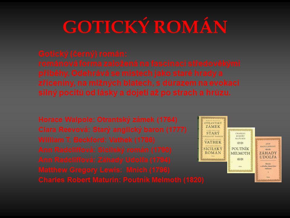 GOTICKÝ ROMÁN Gotický (černý) román: