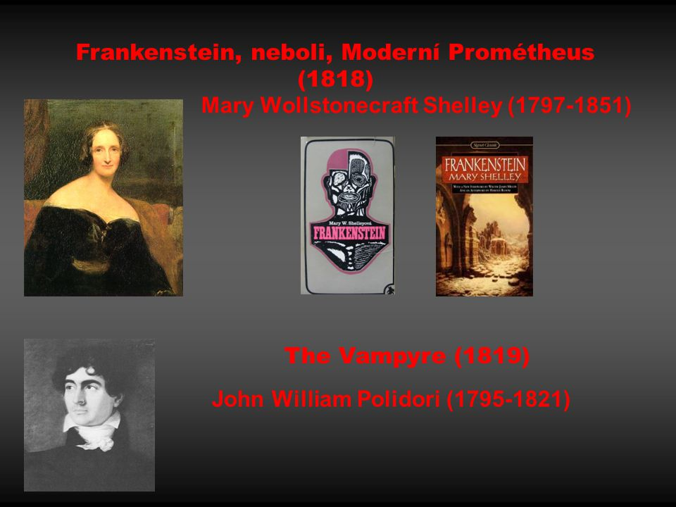 Mary Wollstonecraft Shelley (1797-1851)
