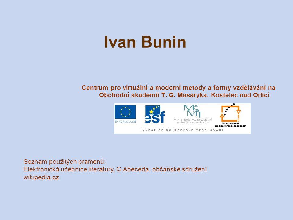 Ivan Bunin Centrum pro virtuální a moderní metody a formy vzdělávání na Obchodní akademii T. G. Masaryka, Kostelec nad Orlicí.