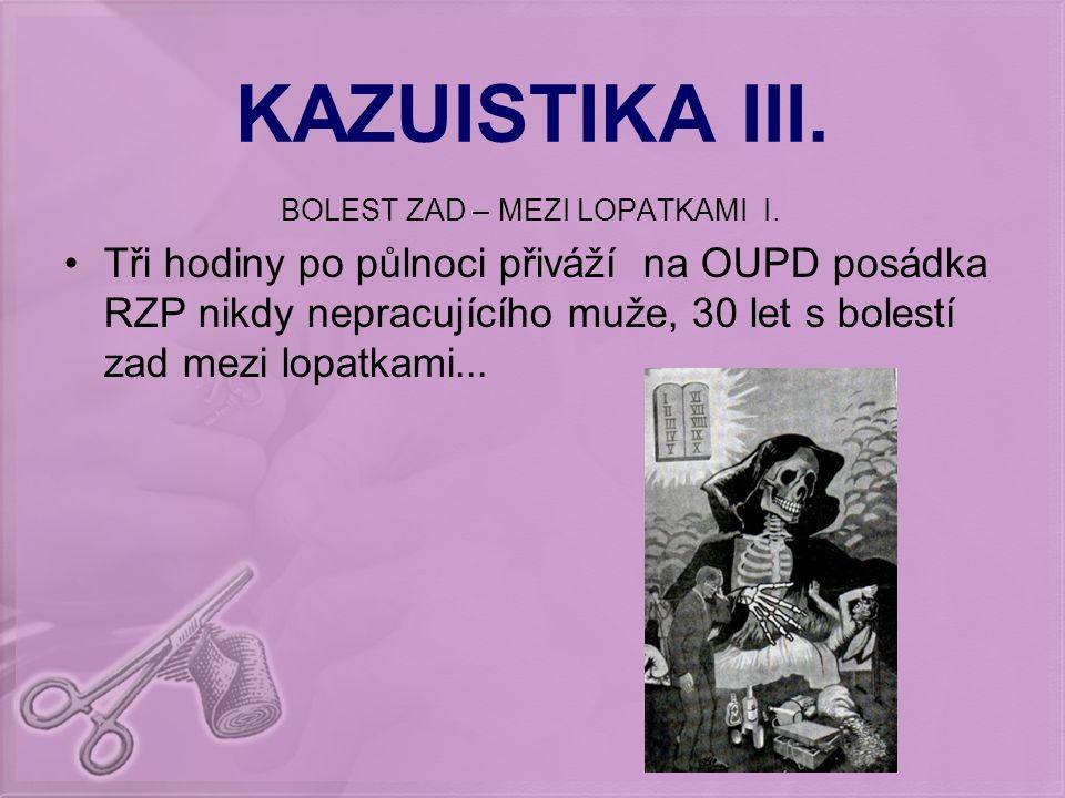 BOLEST ZAD – MEZI LOPATKAMI I.