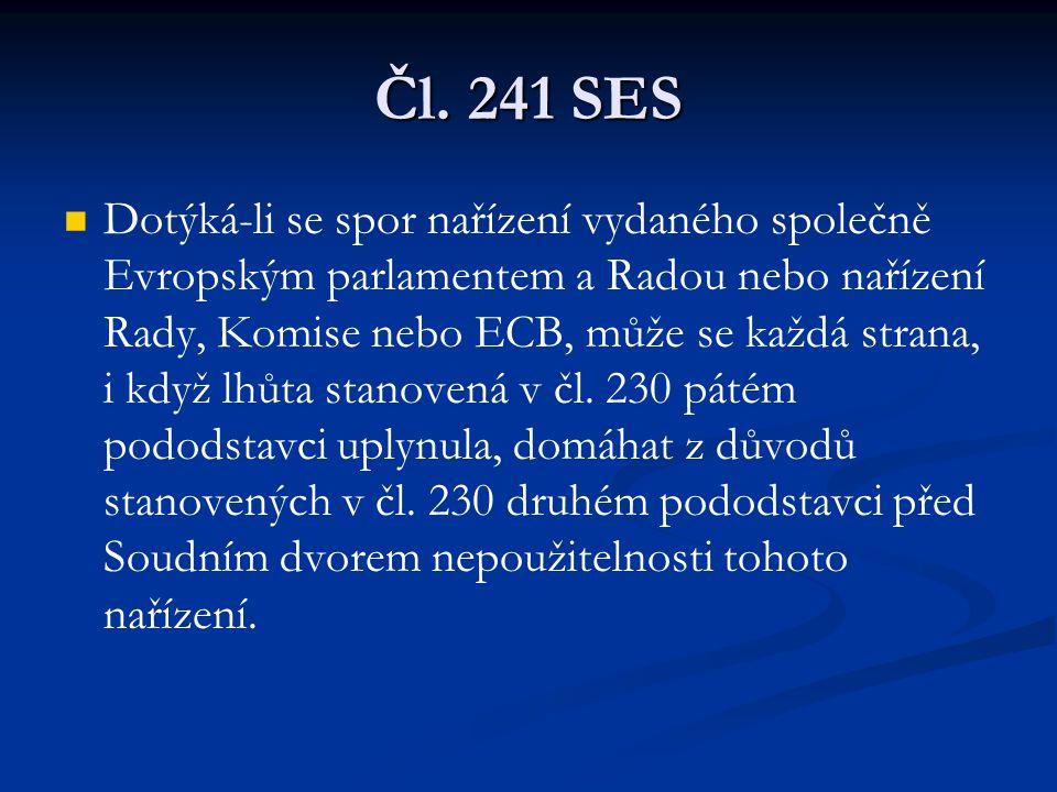 Čl. 241 SES