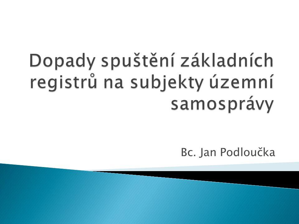 Dopady spuštění základních registrů na subjekty územní samosprávy